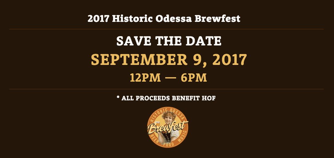 Historic Odessa Brewfest, September 9, 2017