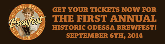 Get Your Tickets for the First Annual Historic Odessa Brewfest!